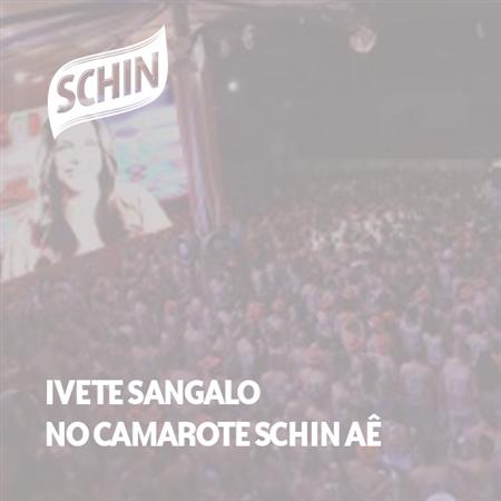 Imagem do projeto Ivete Sangalo no Camarote Schin Aê